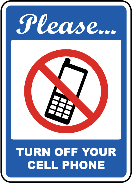 please turn off your cell phone sign f7228