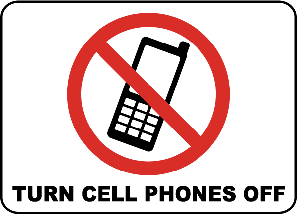 Turn Cell Phones Off Sign