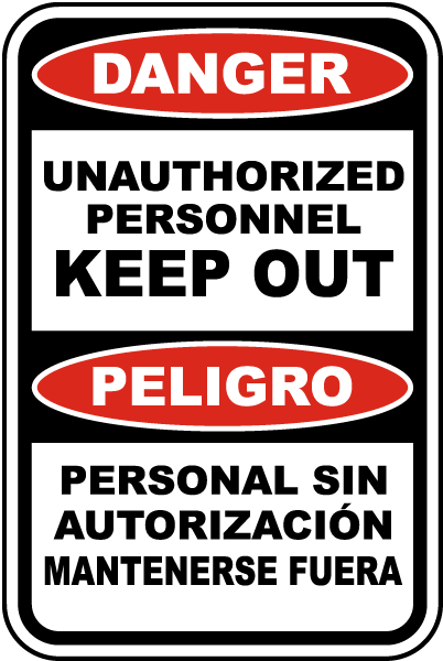Bilingual Danger Unauthorized Personnel Sign
