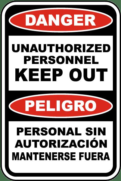 Bilingual Danger Unauthorized Personnel Sign