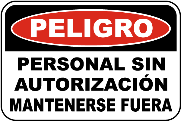 Spanish Danger Unauthorized Personnel Sign