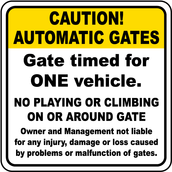 Gate Timed For One Vehicle Sign
