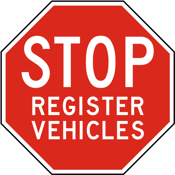Stop Register Vehicles Sign