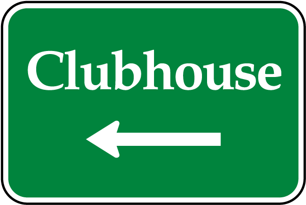 Clubhouse Sign with left arrow
