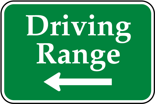 Driving Range Sign with left arrow
