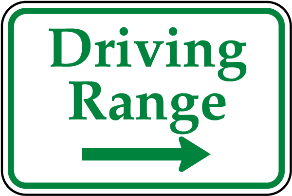 Driving Range Sign with right arrow