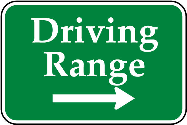 Driving Range (Right Arrow) Sign