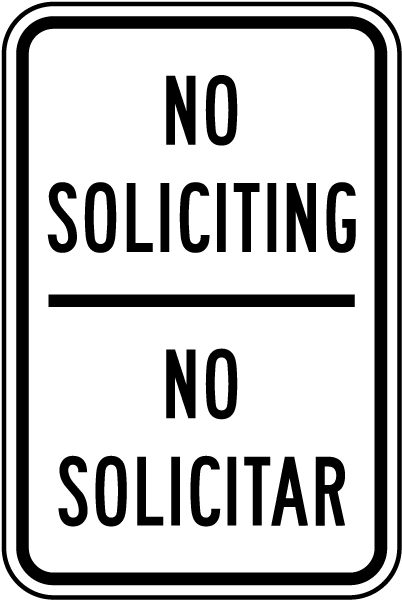 Bilingual No Soliciting Sign