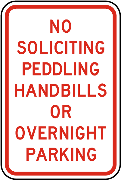 No Soliciting Peddling Handbills Or Overnight Parking Sign