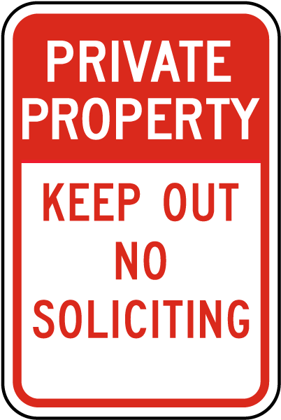 Private Property Keep Out No Soliciting Sign