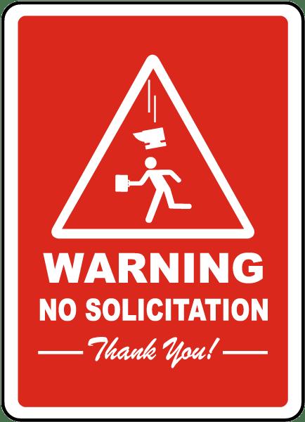 Warning No Solicitation Sign