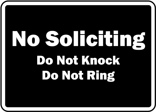 No Soliciting Do Not Knock Sign