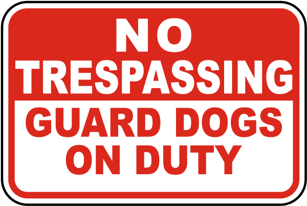 Guard Dogs on Duty Sign