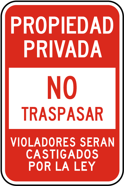 Spanish Private Property No Trespassing Sign
