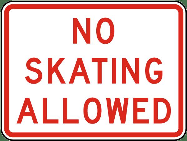 No Skating Allowed