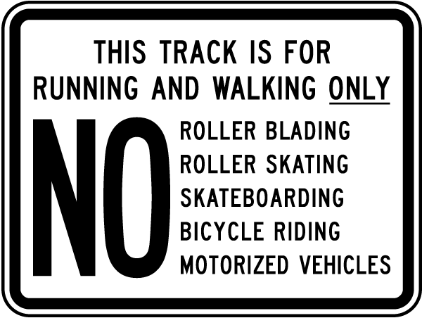 Track For Running & Walking Only Sign