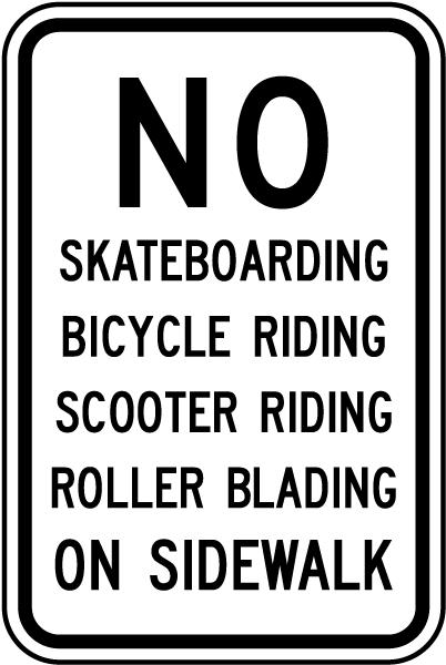 No Skateboarding on Sidewalk Sign