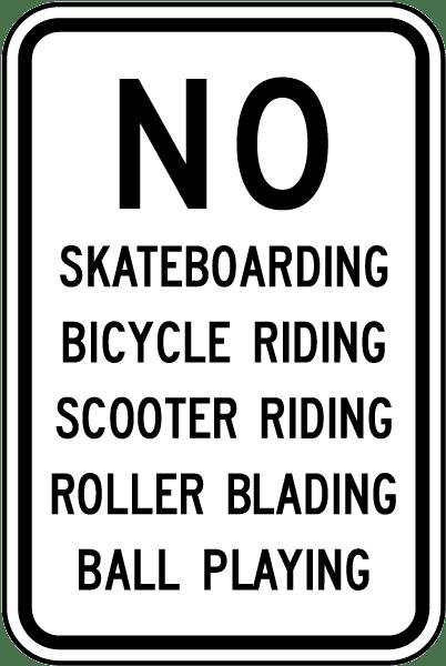 No Skateboarding Roller Blading Sign