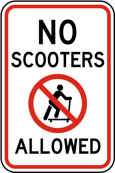 No Scooters Allowed Sign