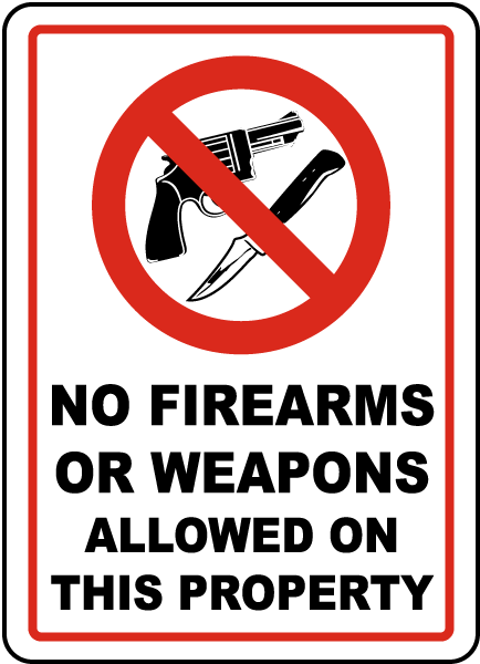 No Firearms or Weapons Sign