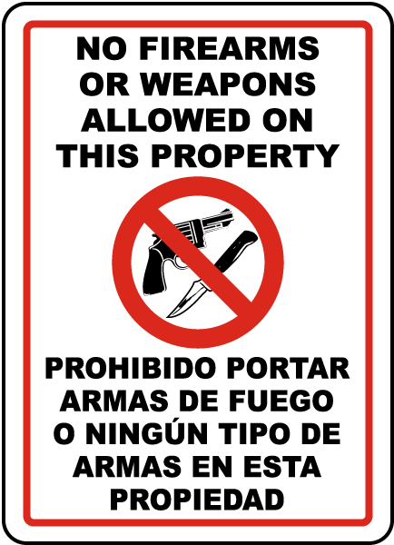 Bilingual No Firearms or Weapons Sign