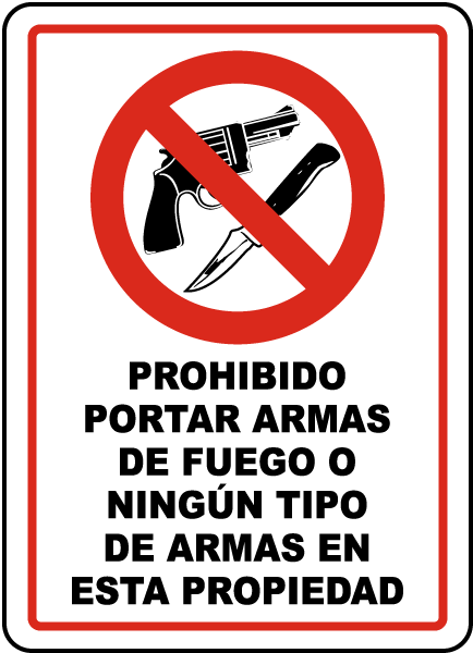 Spanish No Firearms or Weapons Sign