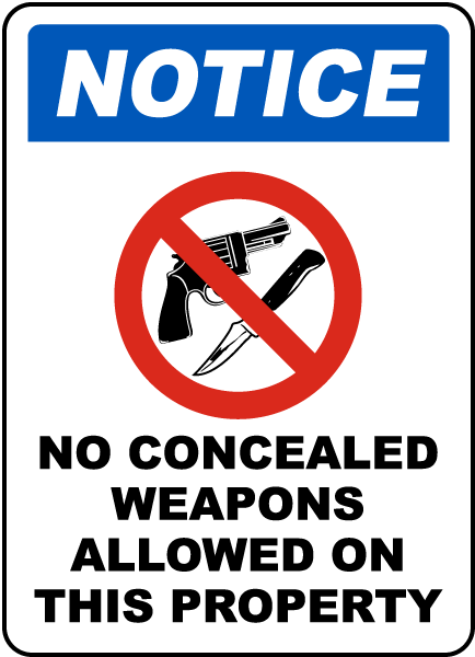 Concealed Weapons Not Allowed Sign