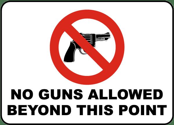 No Guns Allowed Beyond This Sign