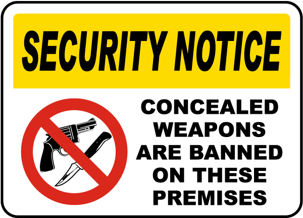 Concealed Weapons Banned Sign