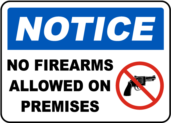 No Firearms Allowed on Premises Sign
