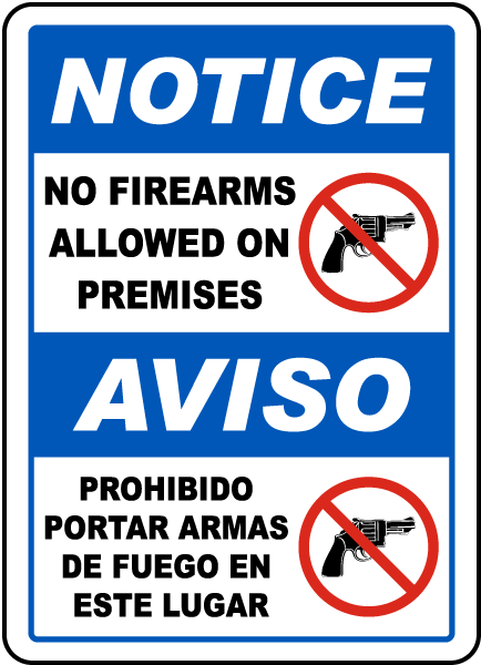Bilingual No Firearms Allowed on Premises Sign