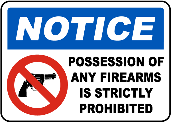 Firearms Strictly Forbidden Sign