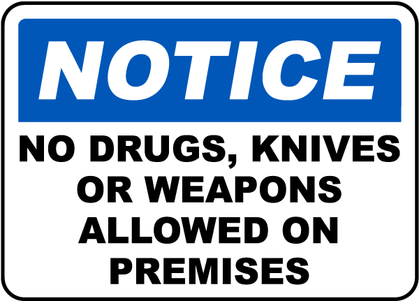 No Drugs, Knives, Weapons Sign