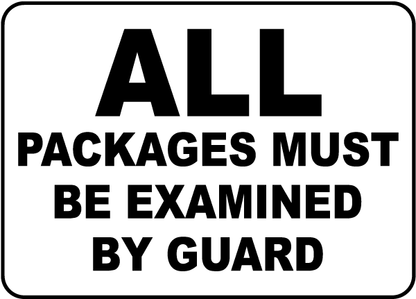 Packages Examined By Guard Sign