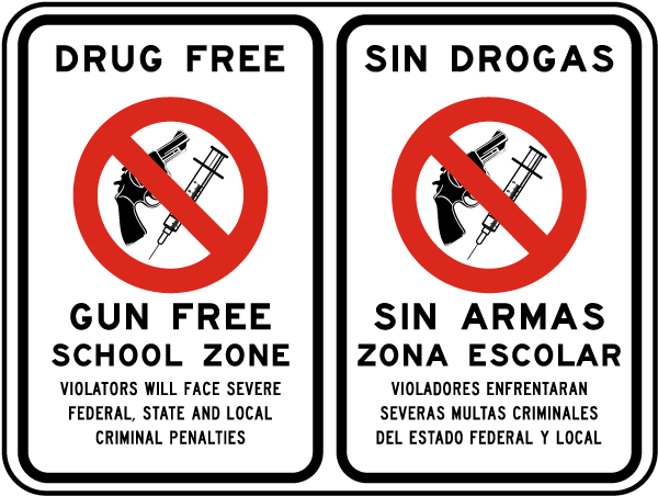 Bilingual Drug Free Gun Free School Zone Sign