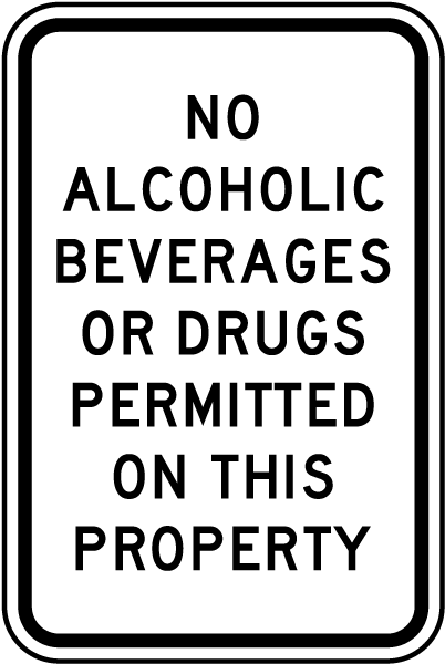 No Alcohol Drugs Permitted Sign