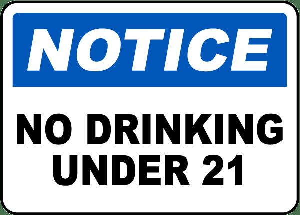 No Drinking Under 21 Sign
