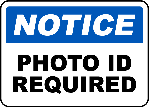 Photo ID Required Sign