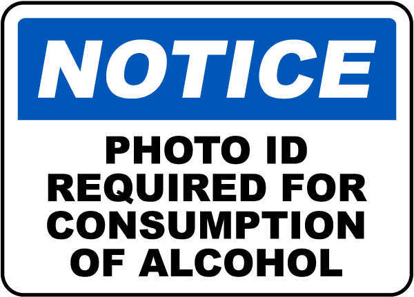 Photo ID Required To Drink Sign