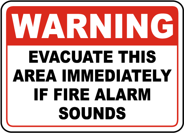 Warning Evacuate This Area Immediately If Fire Alarm Sounds Sign