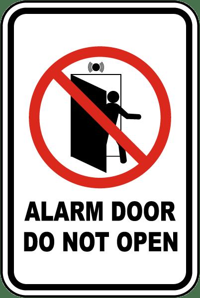 Alarm Door Do Not Open Sign