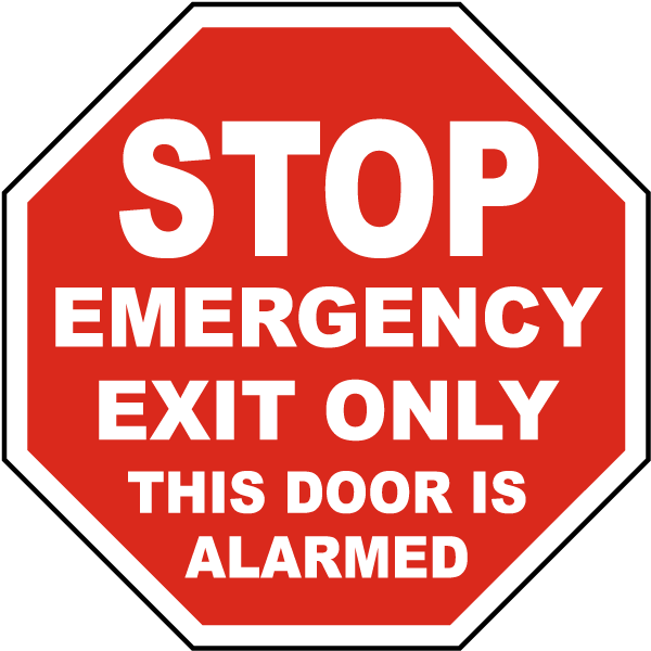 Emergency Exit Only Door Alarmed Sign