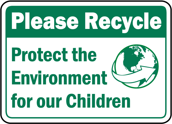 Protect The Environment Sign