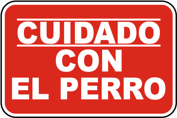 Spanish Beware Of Dog Sign