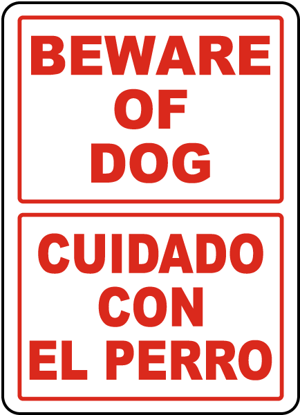 Bilingual Beware Of Dog Sign