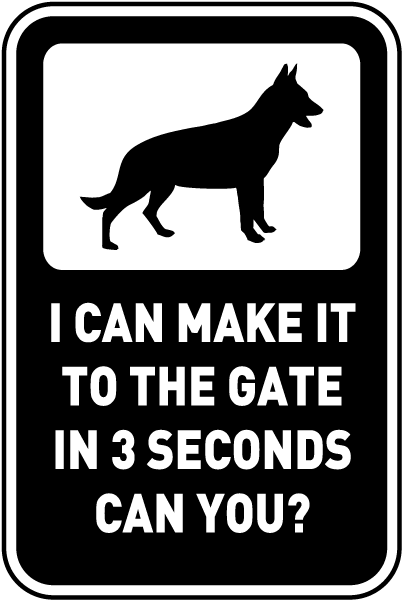 Make It To The Gate In 3 Seconds Sign