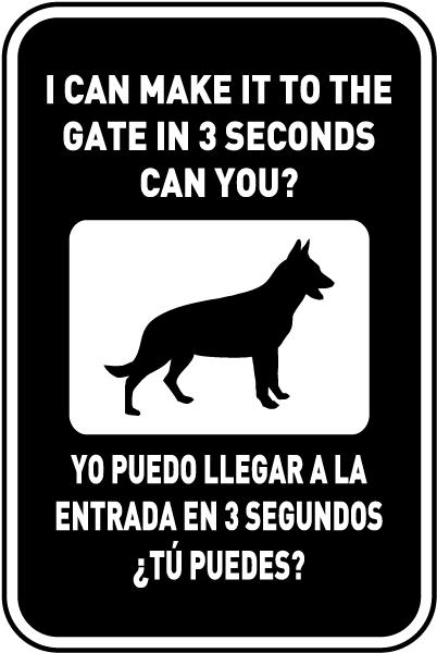 Bilingual I Can Make It To The Gate In 3 Seconds Sign
