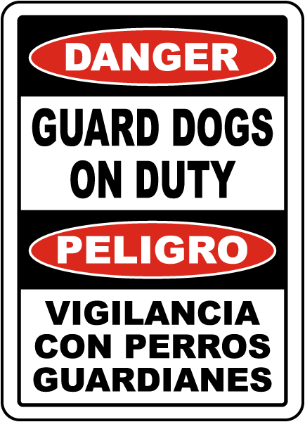Bilingual Danger Guard Dogs on Duty Sign