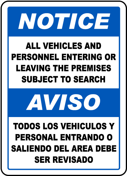 Bilingual Vehicles & Personnel Subject To Search Sign