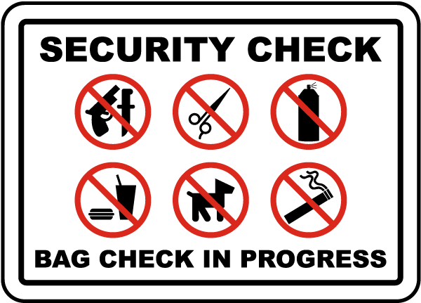 Security Check Bag Check In Progress Sign